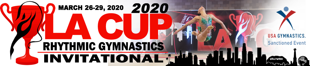 2018 LA Cup Rhythmic Gymnastics Invitational